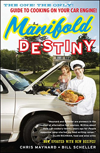 Manifold Your Destiny: Guide to Cooking on Your Car Engine book cover